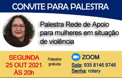 Convite para palestra Rede de Apoio para mulheres em situação de violência – dia 25/10/2021 às 20h pelo Zoom – gratuito